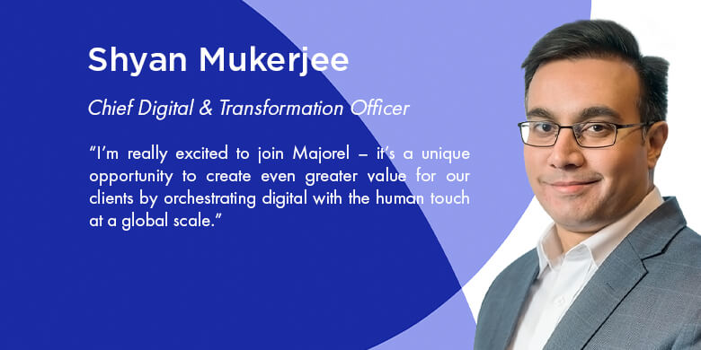 Shyan Mukerjee Appointed as Majorel's New Chief Digital and Transformation Officer