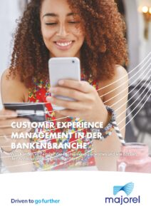 Customer Experience Management in der Bankenbranche